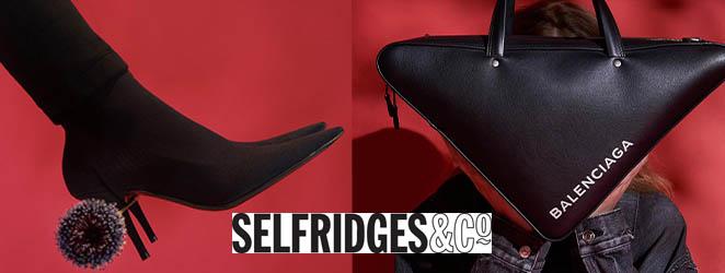 Selfridges Promotion 17